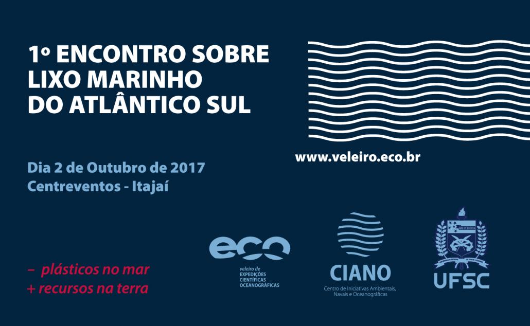 1st Meeting of the South Atlantic on Marine Litter – Veleiro ECO